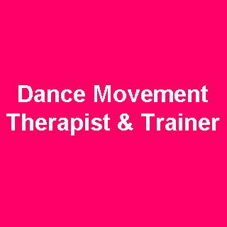 Dance Movement Therapist and Trainer