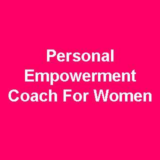 Personal Empowerment Coach for Women