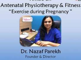 Antenatal Physiotherapy & Fitness - Exercises During Pregnancy