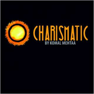 Charismatic by Komal Mehtaa